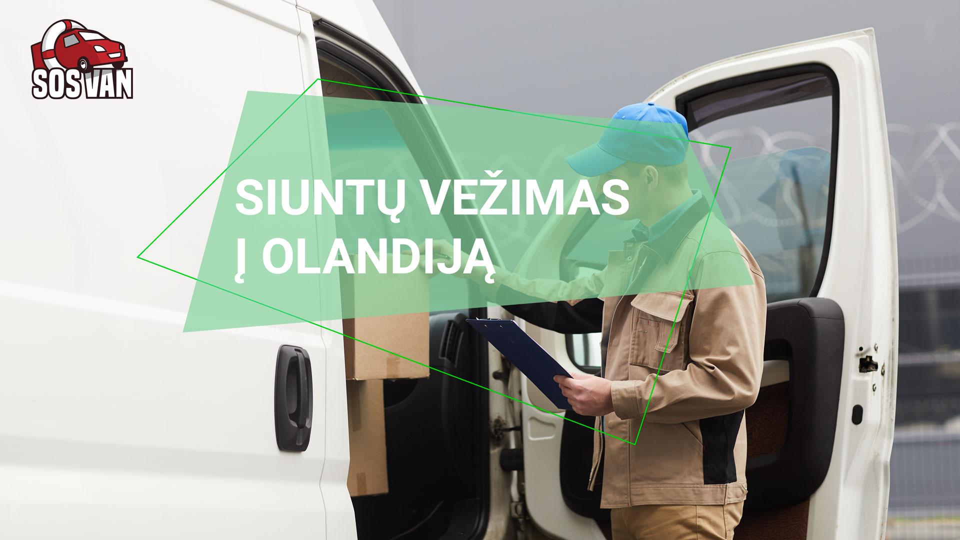 Siuntų siuntimas į Olandiją | Siuntų pervežimas ne tik Lietuvoje - SOSAVAN